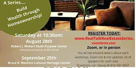 """""""Real Talk Real Estate Workshop Series 2021: August 28th & September 25th tickets"""