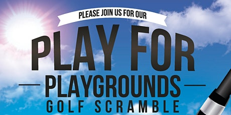 Play for Playgrounds Golf Scramble tickets
