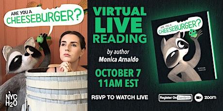 Virtual Reading of Are You a Cheeseburger?  with Author Monica Arnaldo tickets