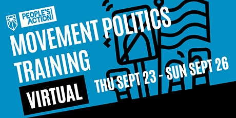 Movement Politics Training with People's Action & Sunrise Movement tickets