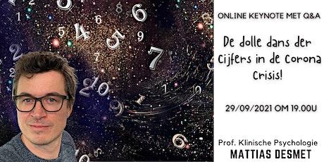 Prof. Mattias Desmet: De dolle dans der cijfers in de corona crisis tickets