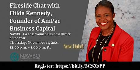 Fireside Chat with Hilda Kennedy, Founder of AmPac Business Capital tickets