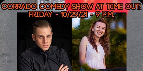Corrado Comedy Show at Time Out: 10/29/21 - James Agard's Birthday tickets
