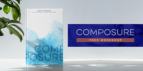 Free Intro to COMPOSURE Workshop tickets
