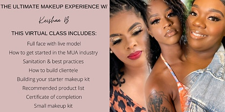 The Ultimate Makeup Experience W/ Keishaa B tickets