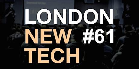 London New Tech #61 (Virtual Event) tickets