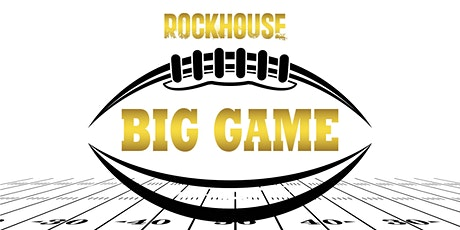 Rockhouse Big Game Party 2022 tickets