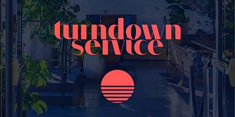 Turndown Service tickets
