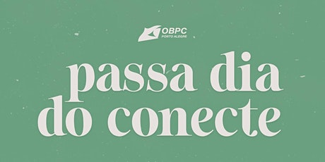 PASSA DIA - CONECTE ingressos