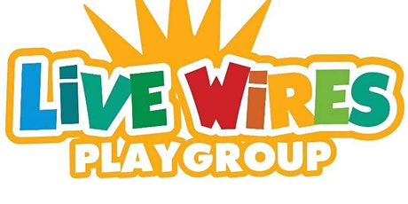 Live Wires Playgroup tickets