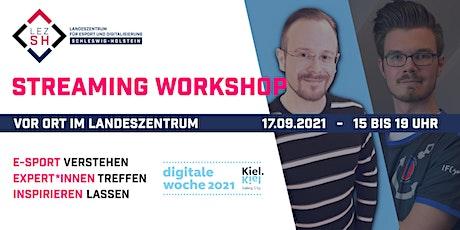 """LEZ SH Workshop  """"Grundlagen des Streamings"""" Tickets"""