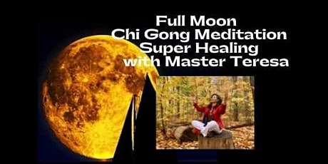 Full Moon Qi Gong Meditation & Healing tickets