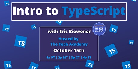Intro to TypeScript: Tech Talk with Eric Biewener tickets