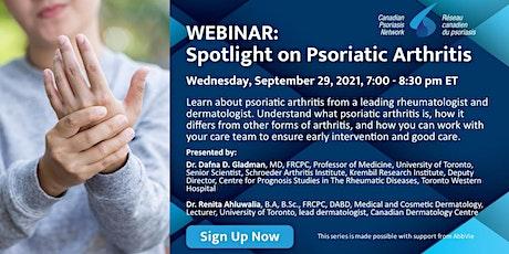 WEBINAR on Psoriatic Arthritis | WEBINAIRE sur l'arthrite psoriasique billets