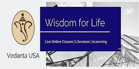 Wisdom for Life Weekly lectures- Control Your Mind Control Your Life tickets