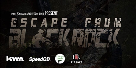 Escape From BlackRock   Survival Loot 'n' Shoot Airsoft Event tickets