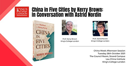 Book Launch: China in Five Cities by Kerry Brown tickets