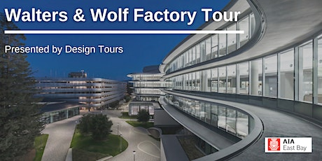 Walters & Wolf Factory Tour tickets