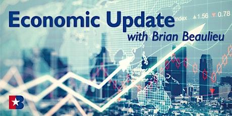 Economic Update  with Brian Beaulieu tickets