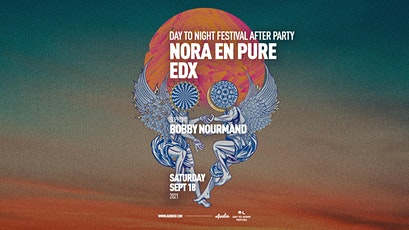 Day to Night Festival After Party w/ Nora En Pure & EDX tickets