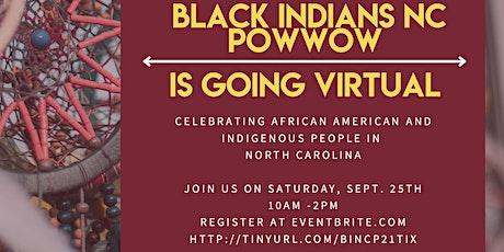 Black Indians NC 2021 Powwow tickets