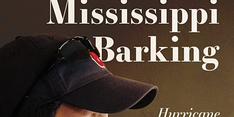 """Chris McLaughlin """"Mississippi Barking: Hurricane Katrina and a Life That We tickets"""