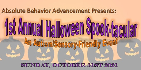 1st Annual Halloween Spook-tacular (An Autism/Sensory Friendly Event) tickets