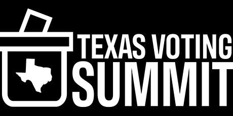Texas College & University Voting Summit tickets