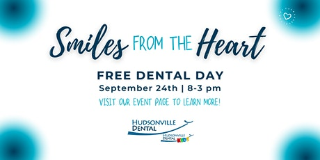 Free Dental Day   Smiles from the Heart tickets