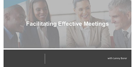 Facilitating Effective Meetings - 2 Day Online Training tickets