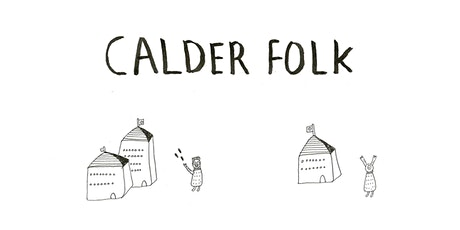 Calder Folk tickets