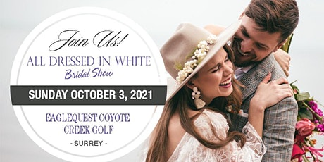 All Dressed in White Bridal Show tickets