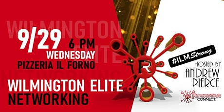 Free  Wilmington Elite Rockstar Connect Networking Event (September) tickets