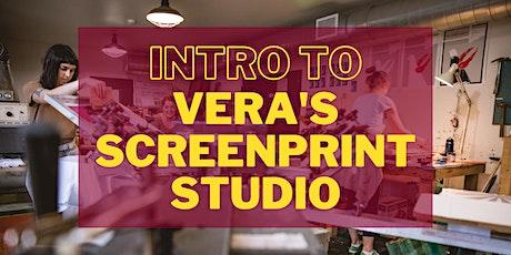 Intro to Vera's Screenprint Studio (SP 101) tickets