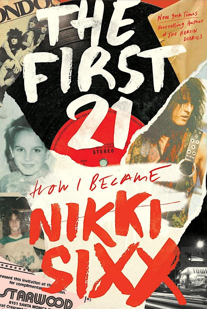 B&N Virtually Presents: Nikki Sixx celebrates THE FIRST 21! image