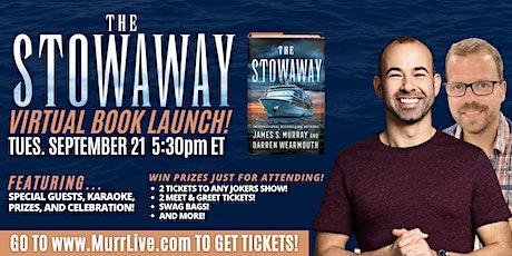 The Stowaway Virtual Book Launch with Murr & Darren tickets