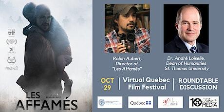 Les affamés (Quebec, 2017): Roundtable Discussion tickets