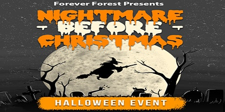Forever Forest 2021 Halloween Experience : A Nightmare Before Christmas tickets