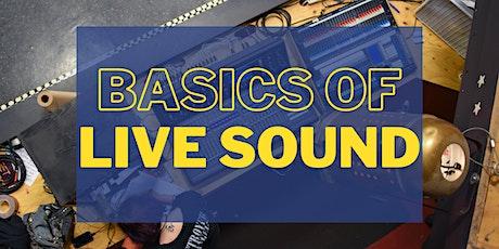 Basics of Live Sound (LS 101) tickets