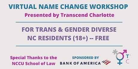 Virtual Name Change Workshop For Trans & Gender Diverse NC Residents (18+) tickets