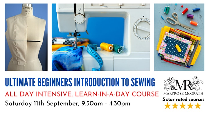 ULTIMATE BEGINNERS INTRODUCTION TO SEWING: ALL DAY SATURDAY COURSE image