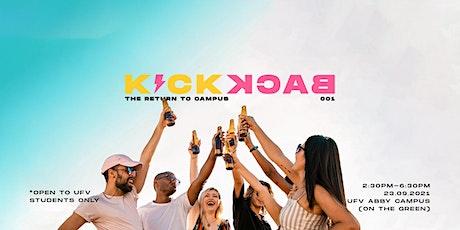 KICKBACK - The Return to Campus tickets