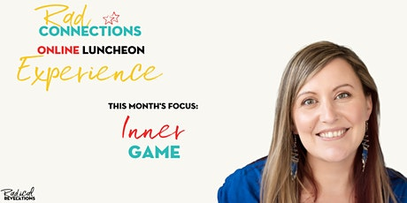 Rad Connections Online Luncheon Experience: Inner Game tickets