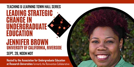 Town Hall on Leading Strategic Change in Undergraduate Education tickets