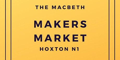 N1 MAKERS MARKET - HOXTON tickets