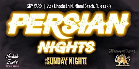 Sky Yard Rooftop Miami Beach present : Sunday Persian Night tickets