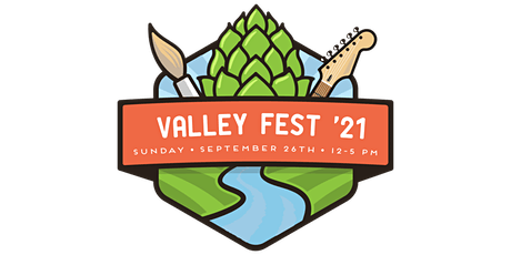 2021 Valley Fest Pre-Sale Tickets! tickets