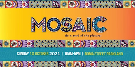 MOSAIC Official Opening 2021 tickets