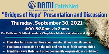 "NAMI FaithNet ""Bridges of Hope"" Presentation (Sept 30, 2021) tickets"