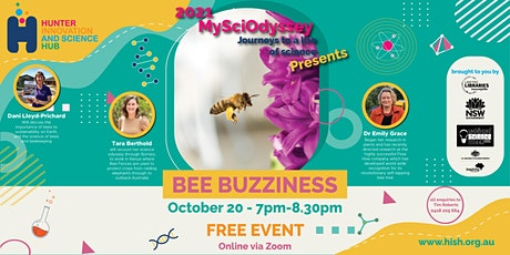 My SciOdyssey: Journeys to a Life of Science Presents Bee Buzziness tickets